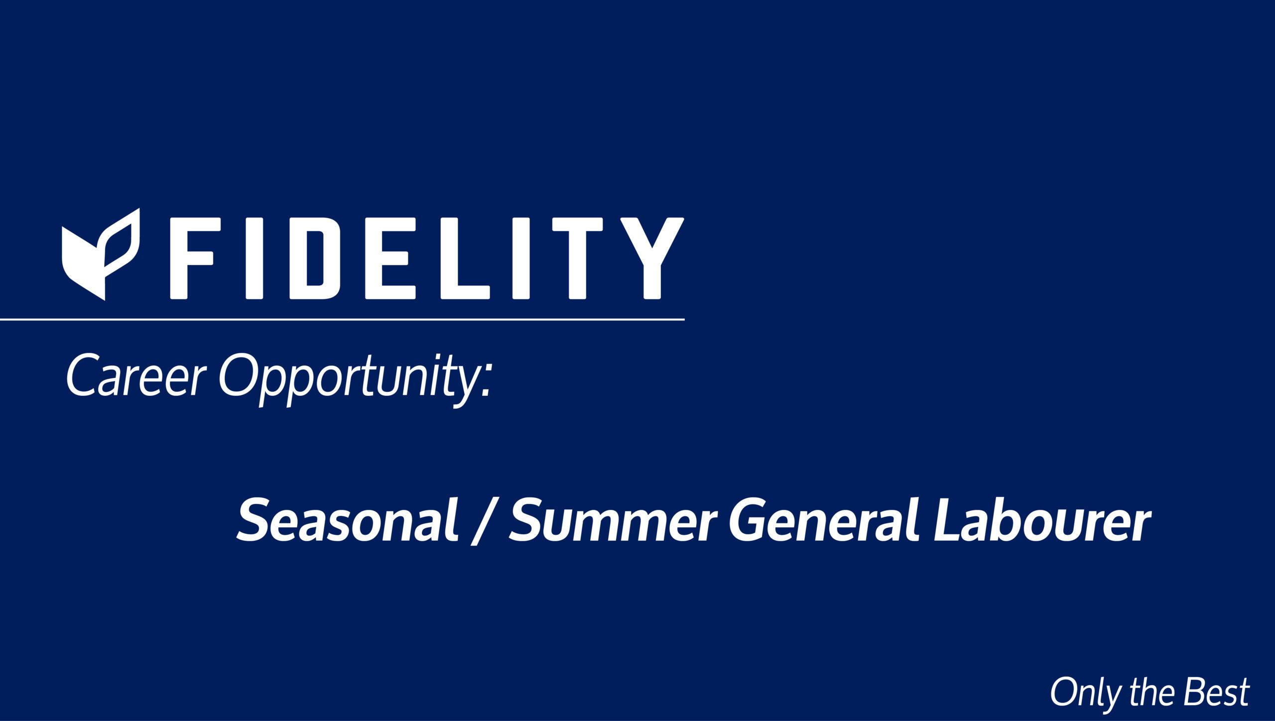 Career Opportunities: Seasonal / Summer General Labourers