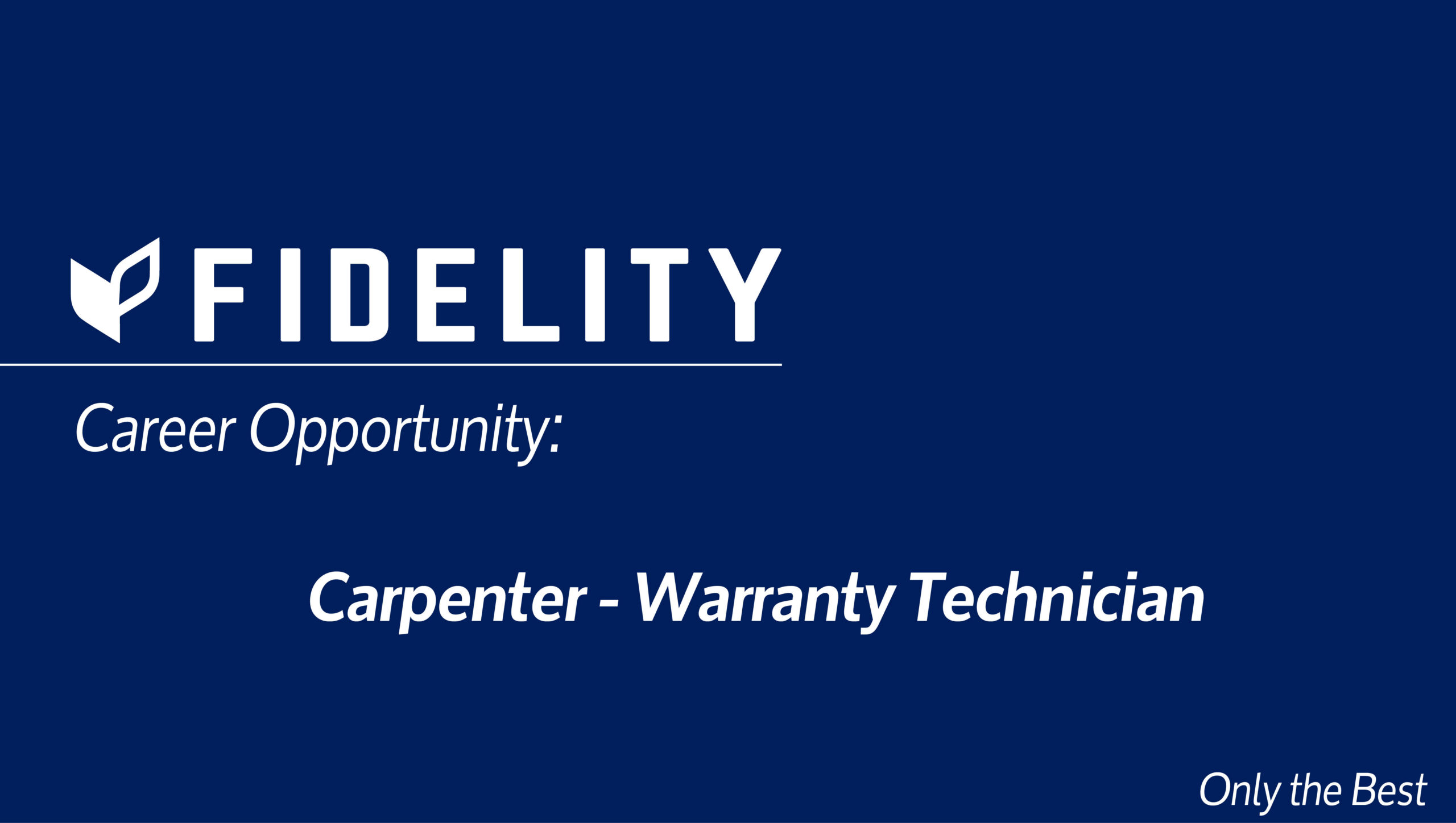 Career Opportunity: Carpenter – Warranty Technician